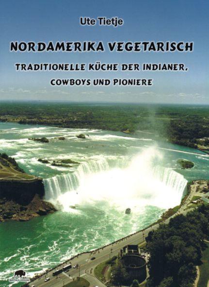 Buch Nordamerika Vegetarisch Ute Tietje